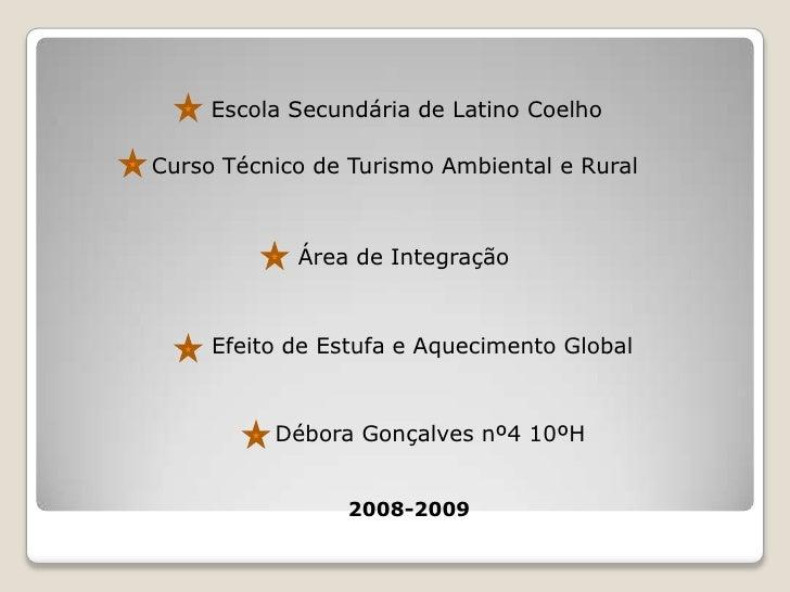 Escola Secundária de Latino Coelho<br />Curso Técnico de Turismo Ambiental e Rural<br />              Área de I...