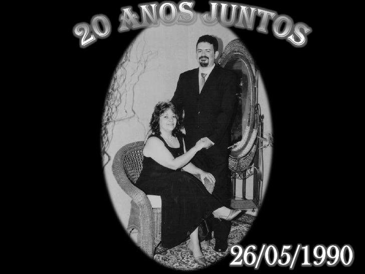 20 anos juntos<br />26/05/1990<br />