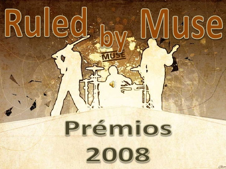 Ruled<br />Muse<br />by<br />Prémios<br />2008<br />