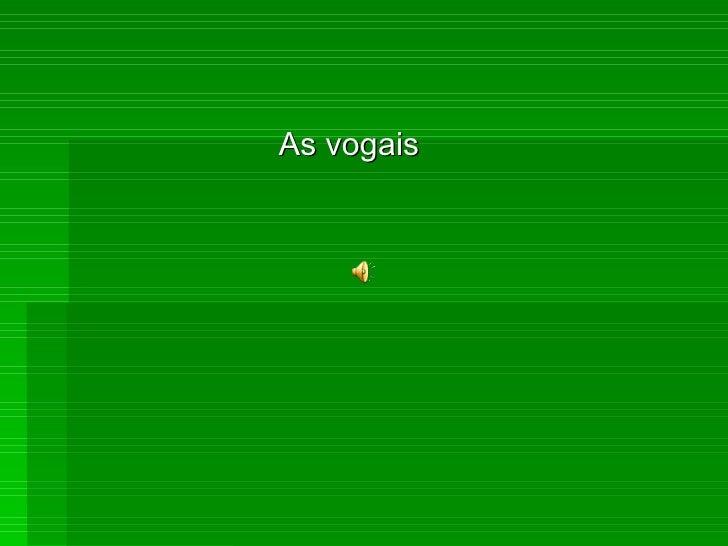 As vogais