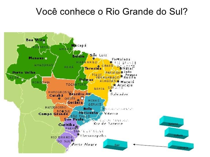 Você conhece o Rio Grande do Sul? turismo cultura culinária Sair
