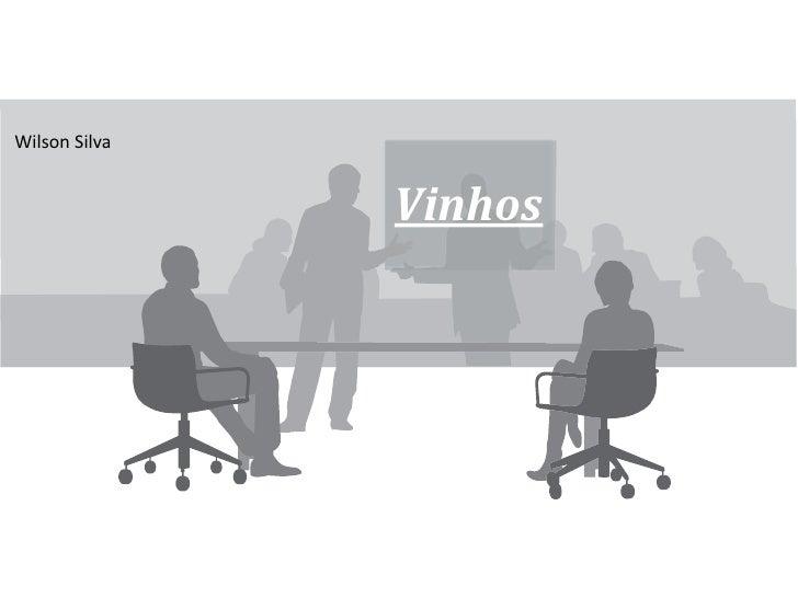 Wilson Silva<br />Vinhos<br />
