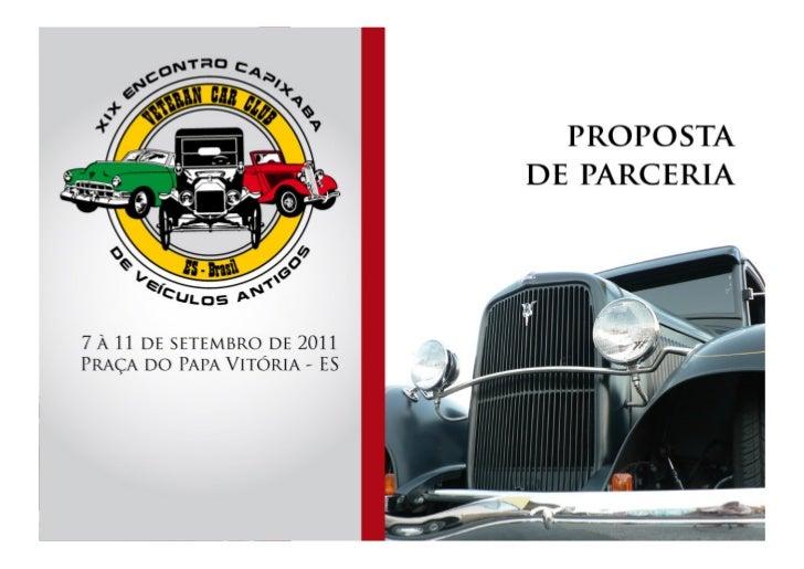 A                                                           PRESENTAÇÃO: O XIX Encontro Capixaba de Veículos...