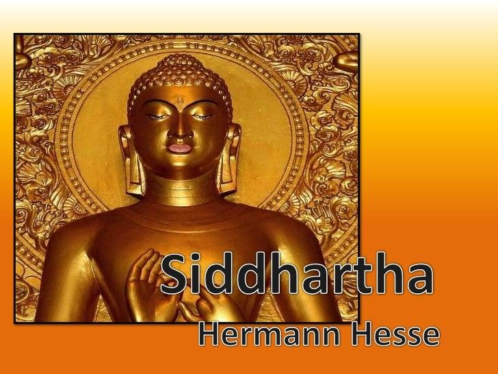 Siddhartha<br />Hermann Hesse<br />