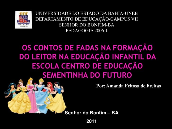 UNIVERSIDADE DO ESTADO DA BAHIA-UNEB<br />DEPARTAMENTO DE EDUCAÇÃO-CAMPUS VII<br />SENHOR DO BONFIM-BA<br />PEDAGOGIA 2006...