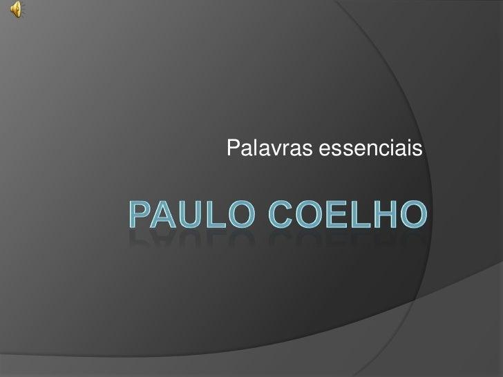 Palavras essenciais <br />Paulo Coelho<br />
