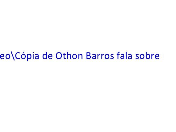vídeoCópia de Othon Barros fala sobre PLANEJAMENTO ESTRATERGICO -PARTE I.mp4