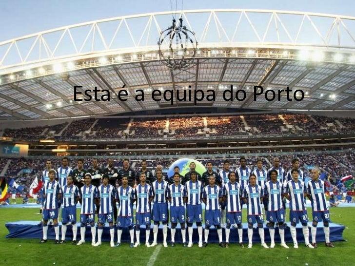 Esta é a equipa do Porto<br />