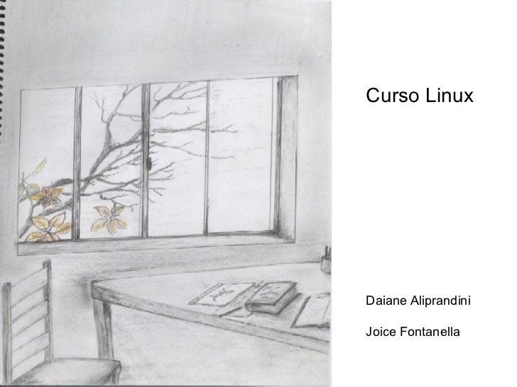 Curso Linux Daiane Aliprandini Joice Fontanella