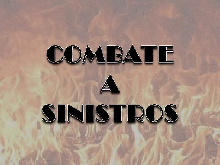 COMBATE<br />A<br />SINISTROS<br />