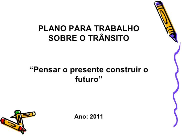 "Well-known Projeto ""Trânsito"" OI45"
