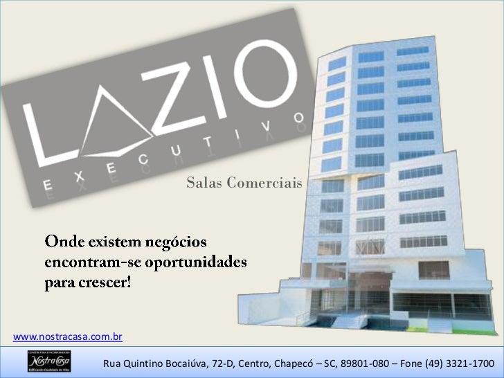 Salas Comerciaiswww.nostracasa.com.br                 Rua Quintino Bocaiúva, 72-D, Centro, Chapecó – SC, 89801-080 – Fone ...
