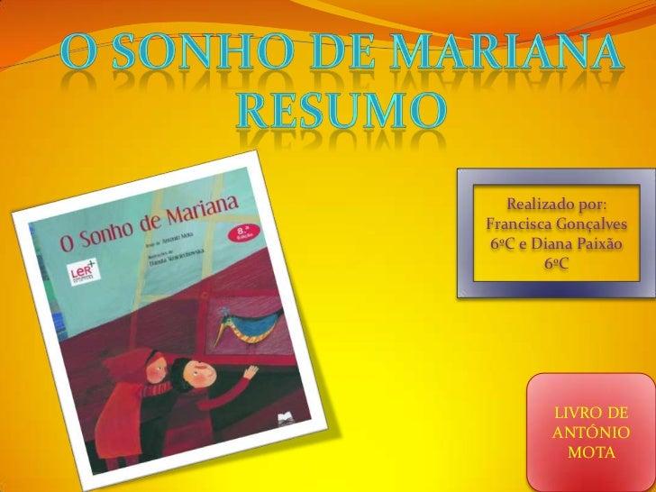 Realizado por:Francisca Gonçalves 6ºC e Diana Paixão        6ºC        LIVRO DE        ANTÓNIO          MOTA
