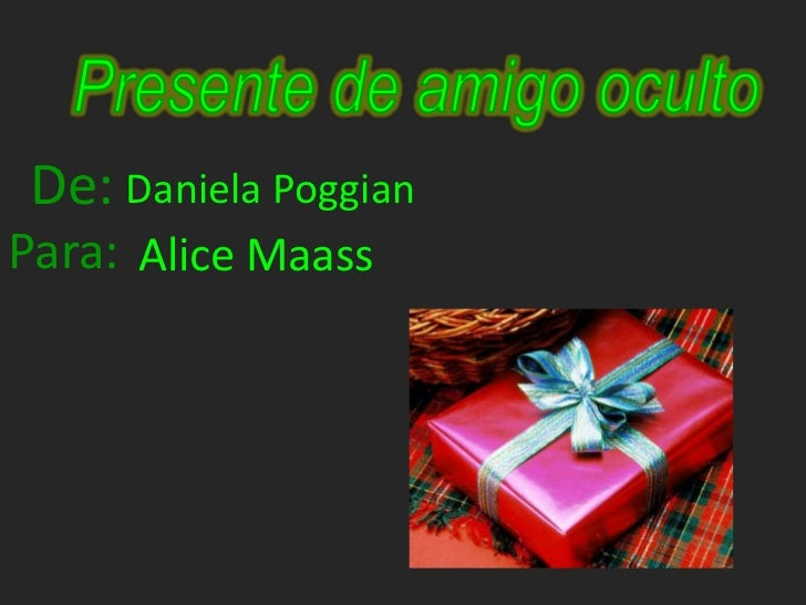 De: Daniela PoggianPara: Alice Maass