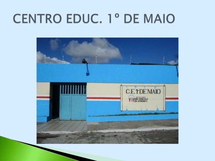 CENTRO EDUCACIONAL 1º DE MAIO