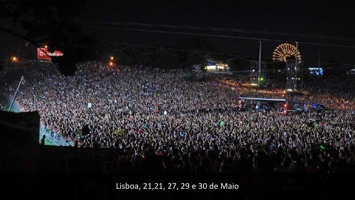 Lisboa, 21,21, 27, 29 e 30 de Maio