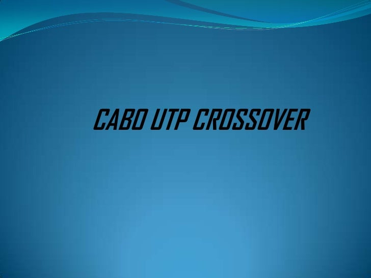 CABO UTP CROSSOVER