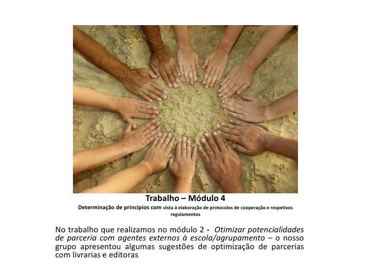 Trabalho – Módulo 4     Determinação de princípios com vista à elaboração de protocolos de cooperação e respetivos        ...