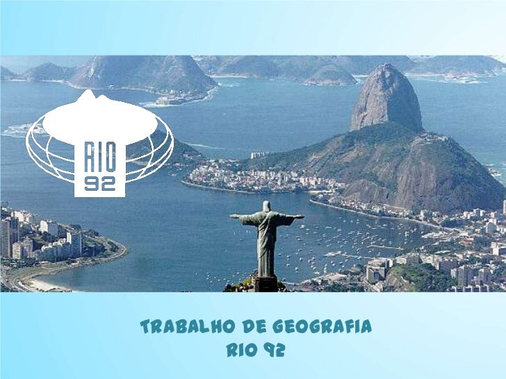 Trabalho de Geografia       Rio 92