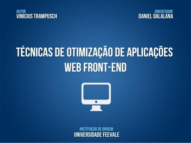 Técnicas de Otimização Web - Front-End