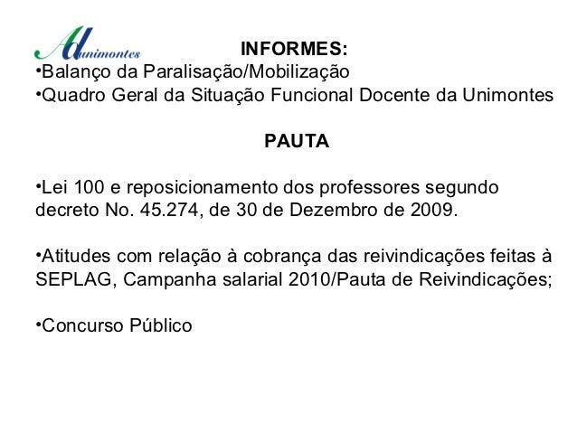 INFORMES:•Balanço da Paralisação/Mobilização•Quadro Geral da Situação Funcional Docente da Unimontes                      ...