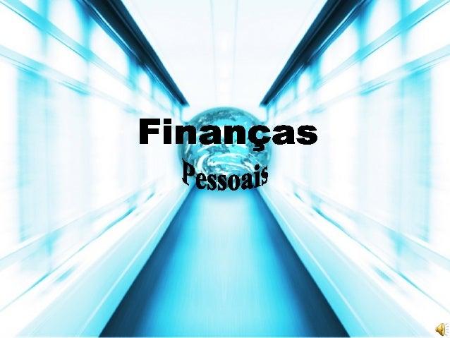 Educação financeira                      Módulo 1   Importância da educação financeira   Boa aula!                      Mó...