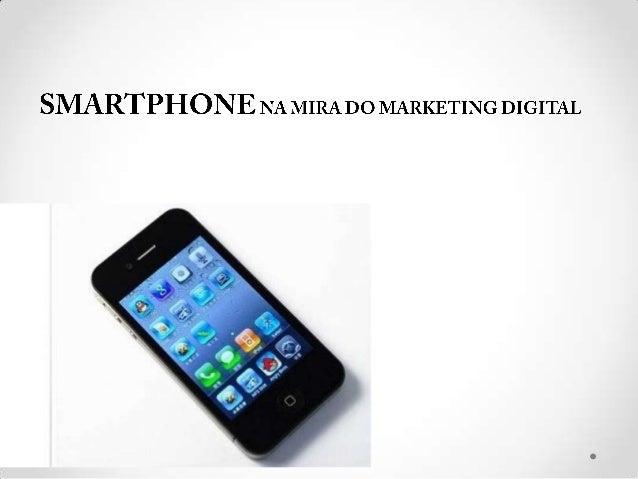 INTRODUÇÃOO smartphone (telefone inteligente) é um retrato do avanço tecnológico móvelcapaz de convergir diferentes mídias...