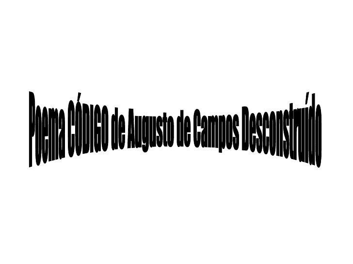Poema CÓDIGO de Augusto de Campos Desconstruído