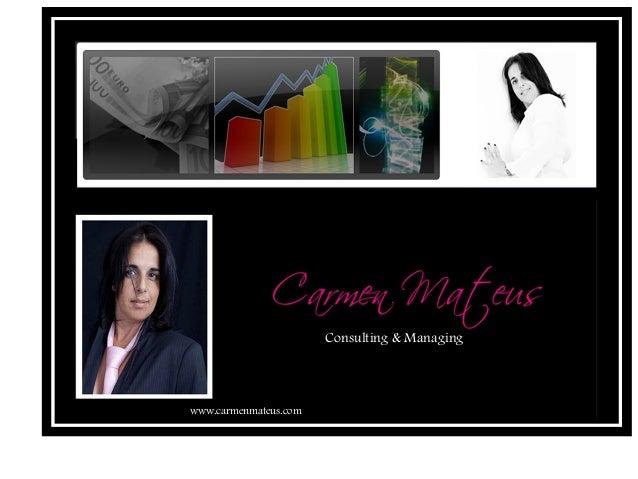 Consulting & Managing www.carmenmateus.com