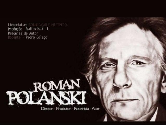 NOME COMPLETO       Roman Rajmund Polański                   NASCIMENTO   18 de Agosto de 1933 (79                        ...