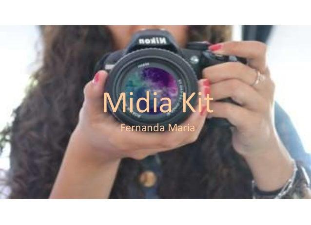 Midia Kit Fernanda Maria
