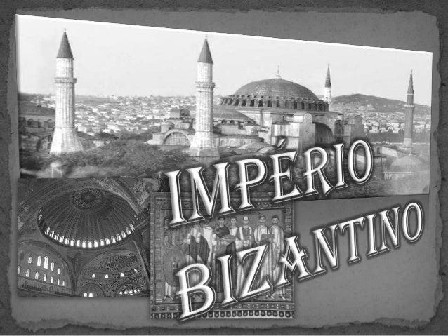 Bizâncio era um  estado Grego, fundado em 600d.C, pelo rei Bizas.                         Instalaram-se lá , por          ...