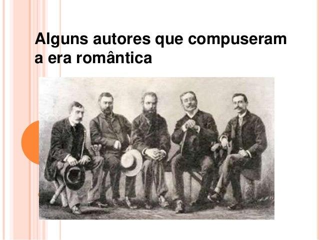 Alguns autores que compuserama era romântica