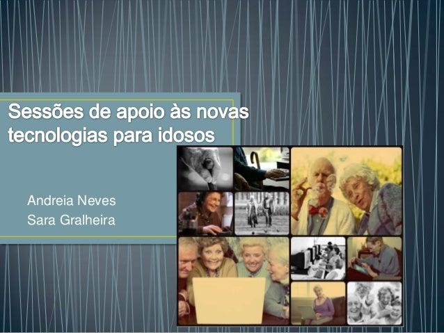 Andreia NevesSara Gralheira