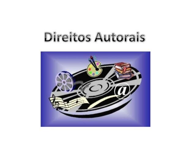 Art. 3º Os direitos autorais reputam-se, para os efeitos legais, bensmóveisDireitos Autorais