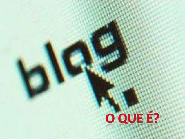 Um Blog é um espaço na web cuja estrutura permite, duma forma simples e direta, o registro cronológico, frequente e imedia...