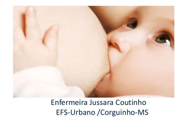 Enfermeira Jussara Coutinho EFS-Urbano /Corguinho-MS