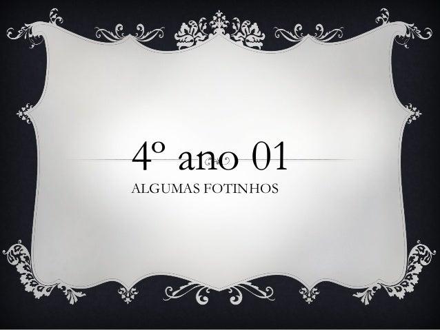 4º ano 01 ALGUMAS FOTINHOS