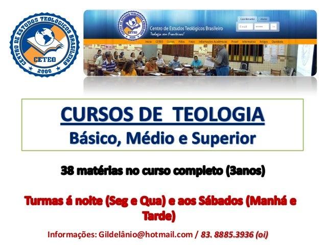 Informações: Gildelânio@hotmail.com / 83. 8885.3936 (oi)