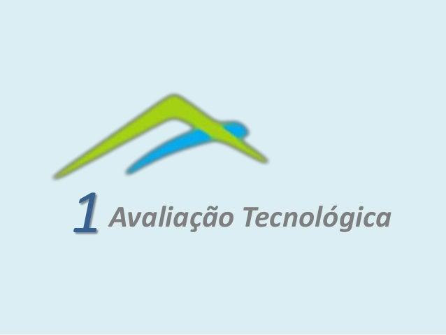 1Avaliação Tecnológica