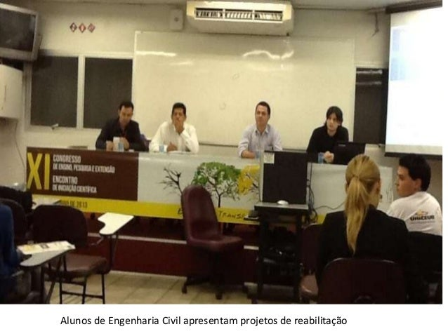 Alunos de Engenharia Civil apresentam projetos de reabilitação