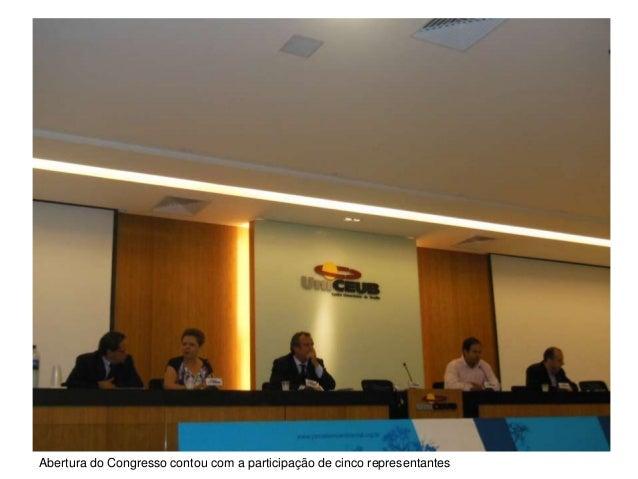 Abertura do Congresso contou com a participação de cinco representantes