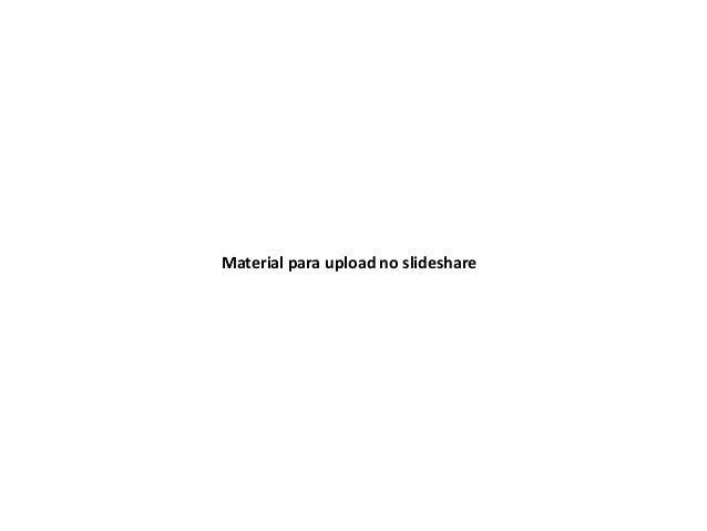 Material para upload no slideshare