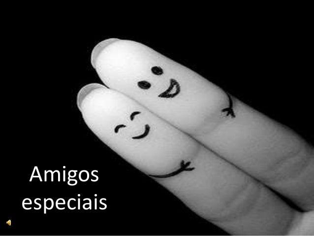 Amigos especiais