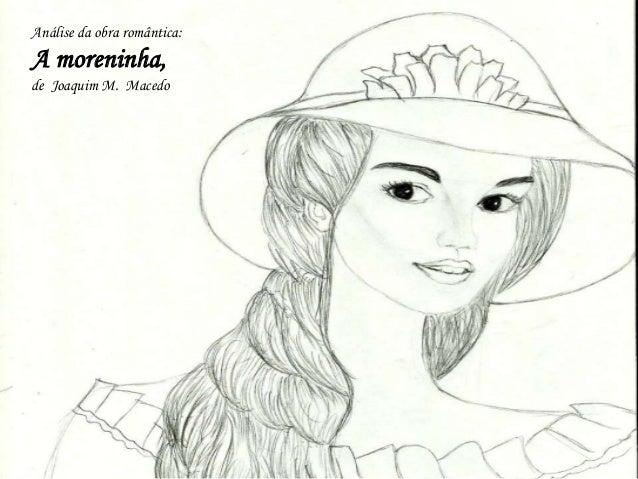 """Análise Literária do Livro """"A Moreninha"""" de Joaquim Manuel Macedo Slide 2"""