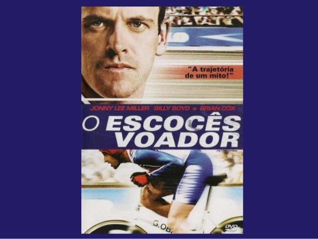 Título  The Flying Scotsman (Original)  Ano produção  2006  Dirigido por  Douglas Mackinnon  Estreia  16 de Agosto de 2006...