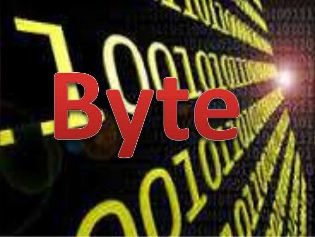Um byte (Binary Term.), baite ou octeto, é um dos tipos de dados integrais em computação. É usado com freqüência para espe...