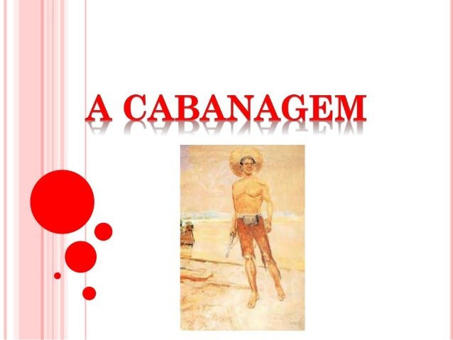 Local foi o Pará. Entre 1835 a 1840. No Período Regencial.