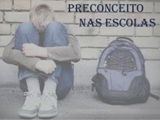 Preconceito Nas Escolas