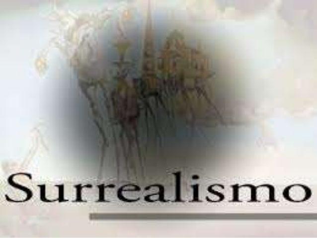 Conceito: • Surgiu na França, em 1920. • O marco de início do surrealismo foi a publicação do Manifesto Surrealista, feito...